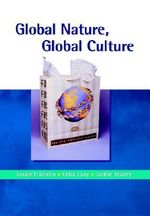 Global Nature, Global Culture : Gender, Theory and Culture (Paperback) - Sarah Franklin