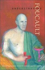 Understanding Foucault - Geoff Danaher