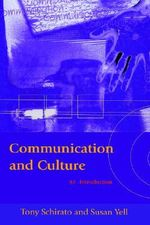 Communication and Culture : An Introduction - Tony Schirato