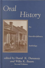 Oral History : An Interdisciplinary Anthology :  An Interdisciplinary Anthology