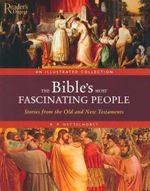Bibles Most Fascinating People : Stories from the Old and New Testaments - Reader's Digest