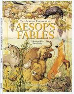 The Classic Treasury of Aesop's Fables - Aesop