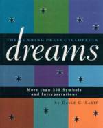 The Running Press Cyclopedia of Dreams : More Than 350 Symbols and Interpretations - David C. Lohff