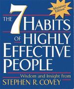 The 7 Habits of Highly Effective People - MINI EDITION : Irresistible Miniature Editionstm Ser.: Little Books to Treasure Ser. - Stephen R. Covey