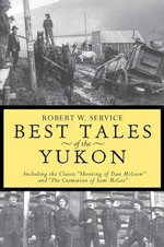 Best Tales Yukon : Including the Classic