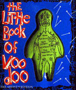 The Little Book of Voodoo : Artist's Edition - Lou Harry