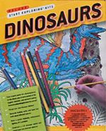 Dinosaurs : Start Exploring Kit : With Book(s) and Poster and Other and Pens/Pencils and Paint Brush and Booklet and Eraser - Pamela Liflander