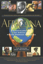Africana : The Concise Desk Reference - Kwame Anthony Appiah