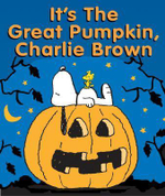 It's the Great Pumpkin Charlie Brown - Charles M. Schultz