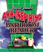 Uncle John's Ahh-Inspiring Bathroom Reader : Running Press Miniature Editions (Hardcover) - Bathroom Readers Institute