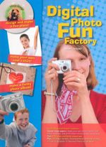 Digital Photo Fun Factory with Book(s) and Other and Stencils and Magnet(s) - Adam Juniper