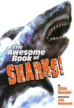 The Awesome Book of Sharks - Clizia Gussoni