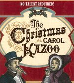 The Christmas Carol Kazoo : No Talent Required! - Running Press