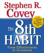 The Habit : From Effectiveness to Greatness - Stephen R. Covey