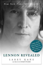 Lennon Revealed - Larry Kane