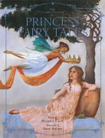 The Classic Treasury of Princess Fairy Tales - Margaret Clark