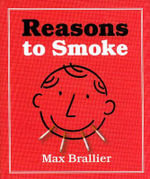 Reasons to Smoke - Max Braillier