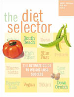The Diet Selector : Get Skinny on the Most Popular and Successful Diets (and Some You Haven't Heard About!) - Judith C. Rodriguez