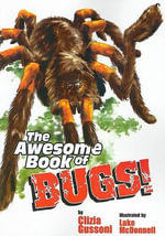 The Awesome Book of Bugs - Clizia Gussoni
