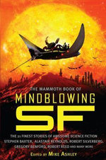The Mammoth Book of Mind-Blowing Science Fiction - Mike Ashley