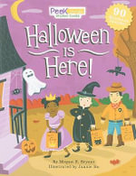 Peek Inside : Halloween is Here! - Megan E. Bryant