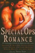 The Mammoth Book of Special Ops Romance : 20 Passionate Stories of Hard-Hitting Love