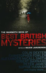 The Mammoth Book of Best British Mysteries : Bk. 7 - Maxim Jakubowski