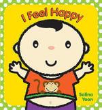 I Feel Happy - Salina Yoon