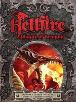 Hellfire : Plague of Dragons - Robert Weinberg
