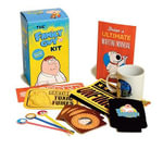 The Family Guy Kit : Includes Freakin' Sweet Crapola - Georgette Sipala