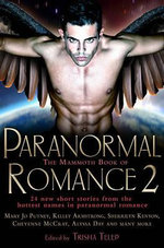 The Mammoth Book of Paranormal Romance 2 : Mammoth Book of Paranormal Romance