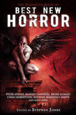 The Mammoth Book of Best New Horror 21 : Vol. 21 - Stephen Jones