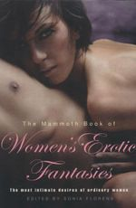 The Mammoth Book of Women's Fantasies - Sonia Florens