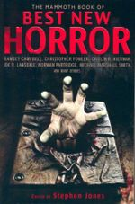 The Mammoth Book of Best New Horror : Mammoth Book of Best New Horror