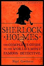 A Brief Guide of Sherlock Holmes - Nigel Cawthorne