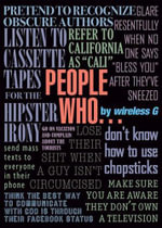 People Who... : Confound Us with Their Persistent Existence - a Compendium - Wireless G