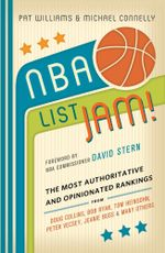 NBA List Jam! : The Most Authoritative and Opinionated Rankings from Doug Collins, Bob Ryan, Peter Vecsey, Jeanie Bu - Michael Connelly