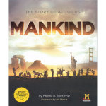 Mankind : The Story of All of Us - History Channel