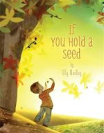 If You Hold a Seed - Elly MacKay