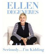 Seriously...I'm Kidding (Mini Edition) - Ellen DeGeneres