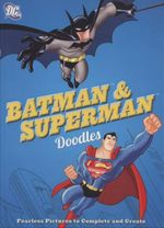 DC Batman & Superman Doodles : Fearless Pictures to Complete and Create - Min Sung Ku