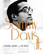 Sammy Davis Jr. : A Personal Journey with My Father - Tracey Davis