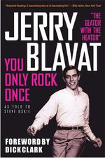You Only Rock Once : My Life in Music - Jerry Blavat