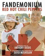 Fandemonium : Fandemonium - Red Hot Chili Peppers