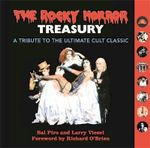 The Rocky Horror Treasury : A Tribute to the Ultimate Cult Classic - Sal Piro