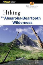 Hiking the Absaroka-Beartooth Wilderness - Bill Schneider