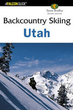Backcountry Skiing Utah : A Winning Mental Game - Tyson Bradley
