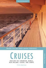 Econoguide Cruises : Cruising the Caribbean, Hawaii, New England, Alaska, and Europe - Corey Sandler