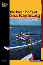 The Basic Book of Sea Kayaking (2nd Edition) - Derek C. Hutchinson