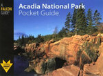 Acadia National Park Pocket Guide - Randi S Minetor